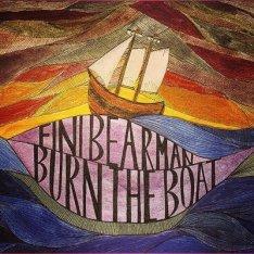 "Fini Bearman ""Burn The Boat"""